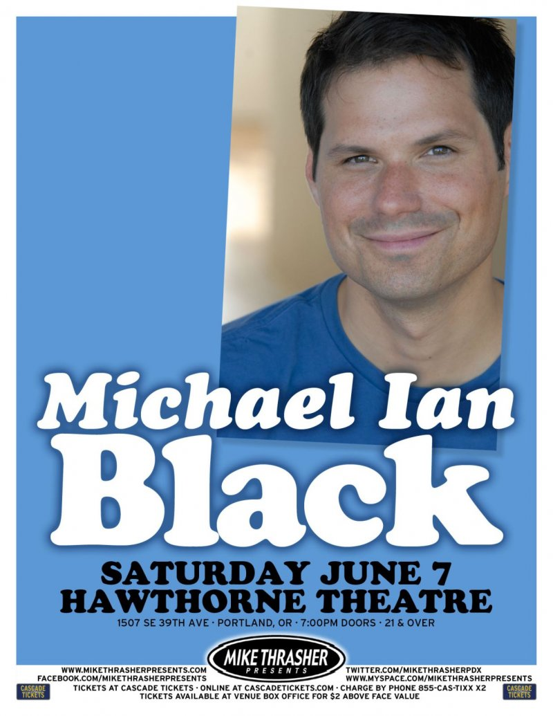 Black MICHAEL IAN BLACK 2014 Gig POSTER Comedy Portland Oregon