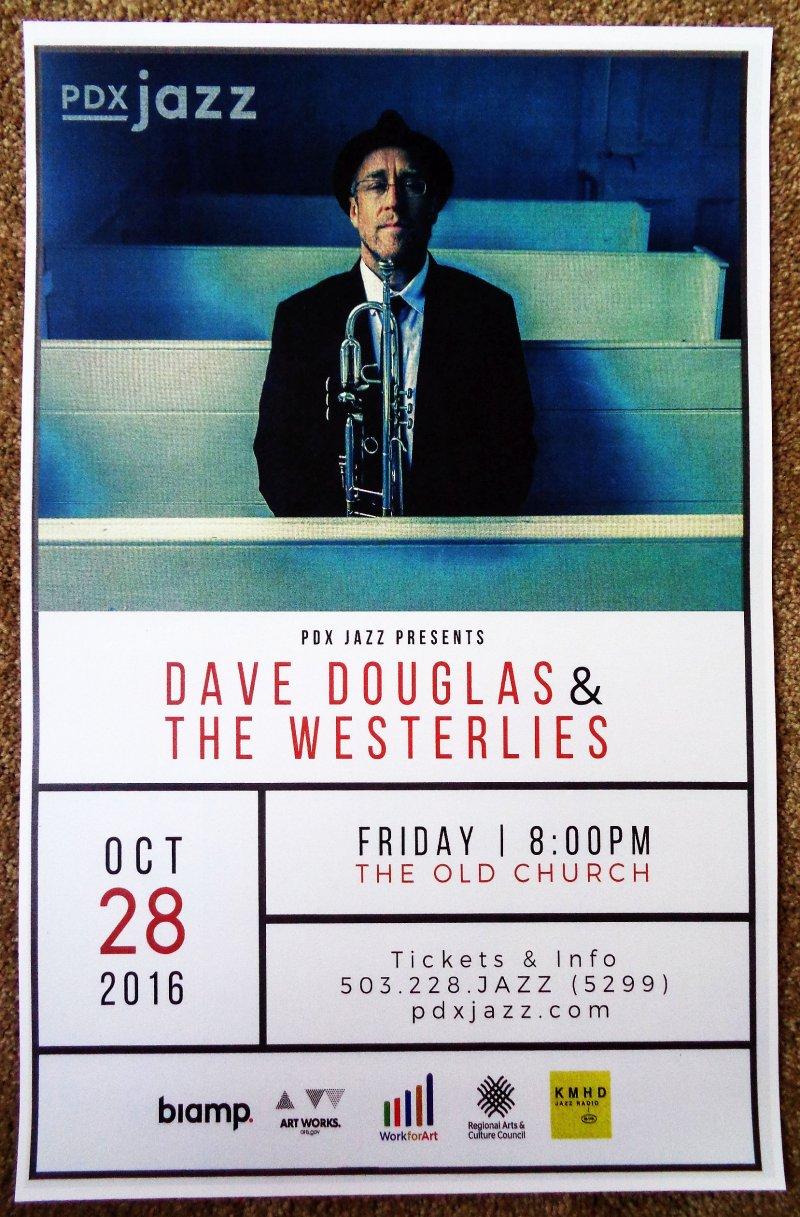 Douglas DAVE DOUGLAS & THE WESTERLIES 2016 Gig POSTER Portland Oregon Concert