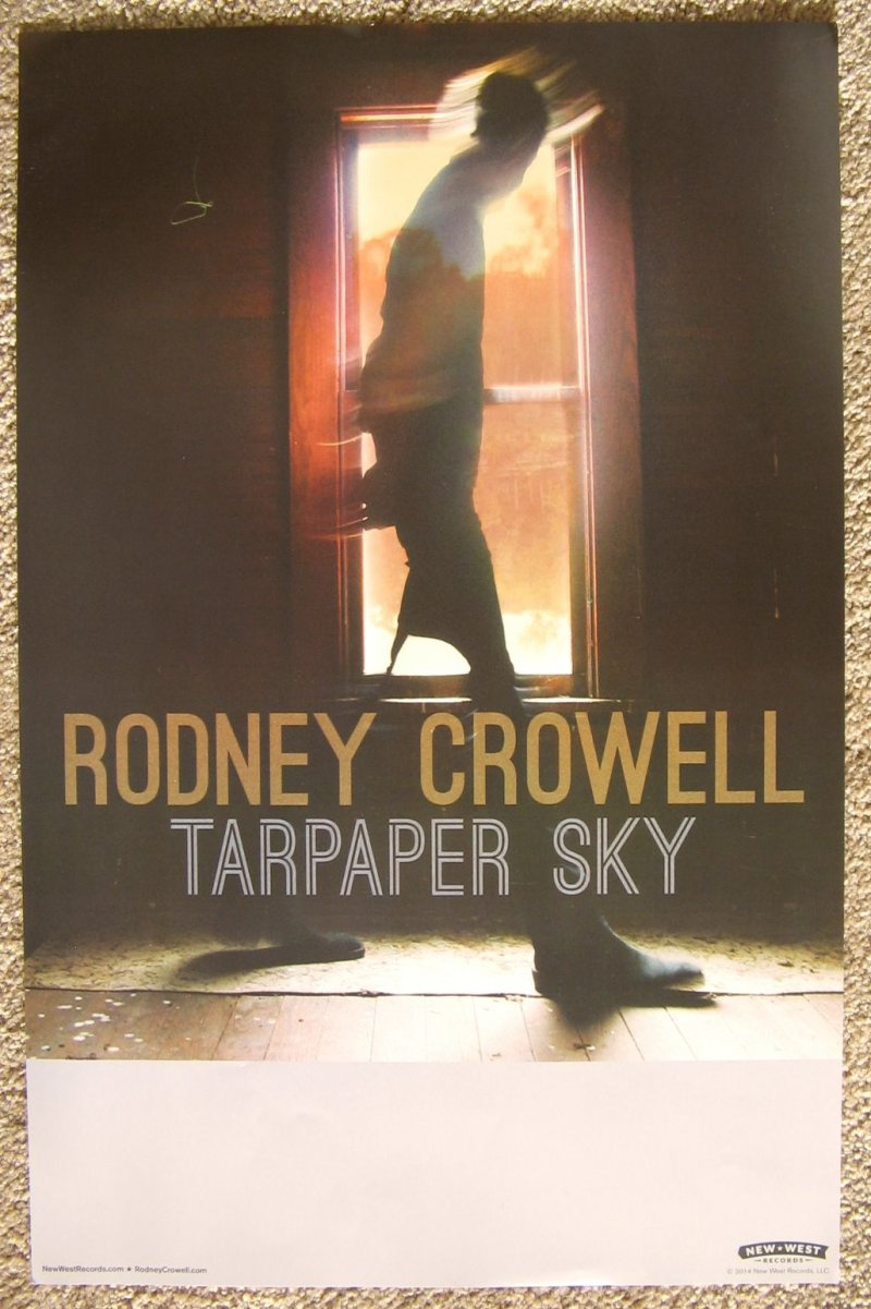 Crowell RODNEY CROWELL Album POSTER Tarpaper Sky 11x17