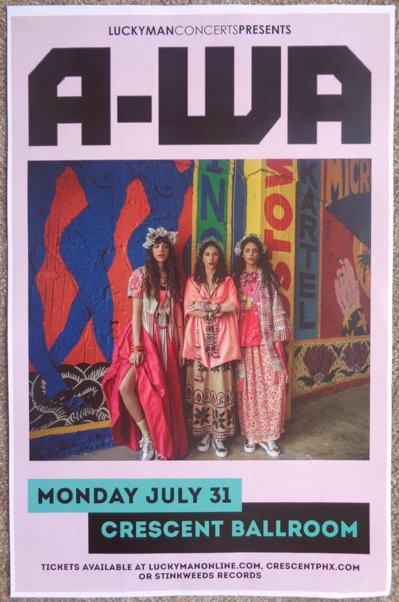 A-WA 2017 Gig POSTER Phoenix Arizona Concert Israel Yemen HABIB GALBI