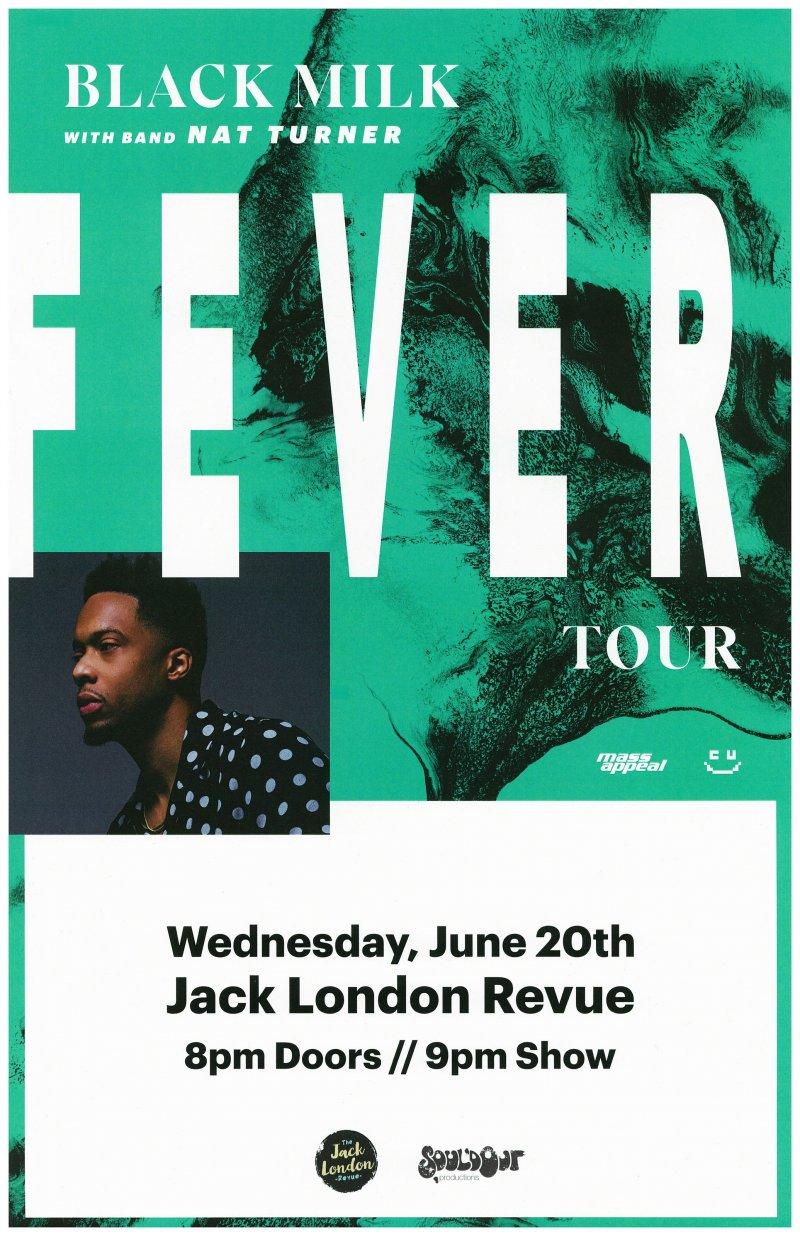 BLACK MILK & NAT TURNER 2018 Gig POSTER Portland Oregon Fever Tour Concert