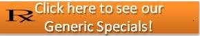 Click here for Generic Specials