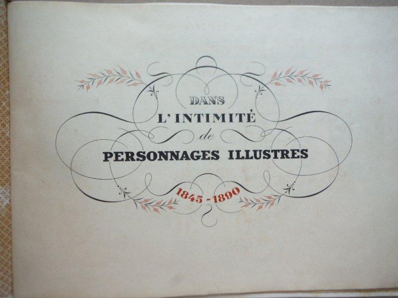 Image 1 of Dans l'intimite de personnages illustres. 1845-1890. premier album.