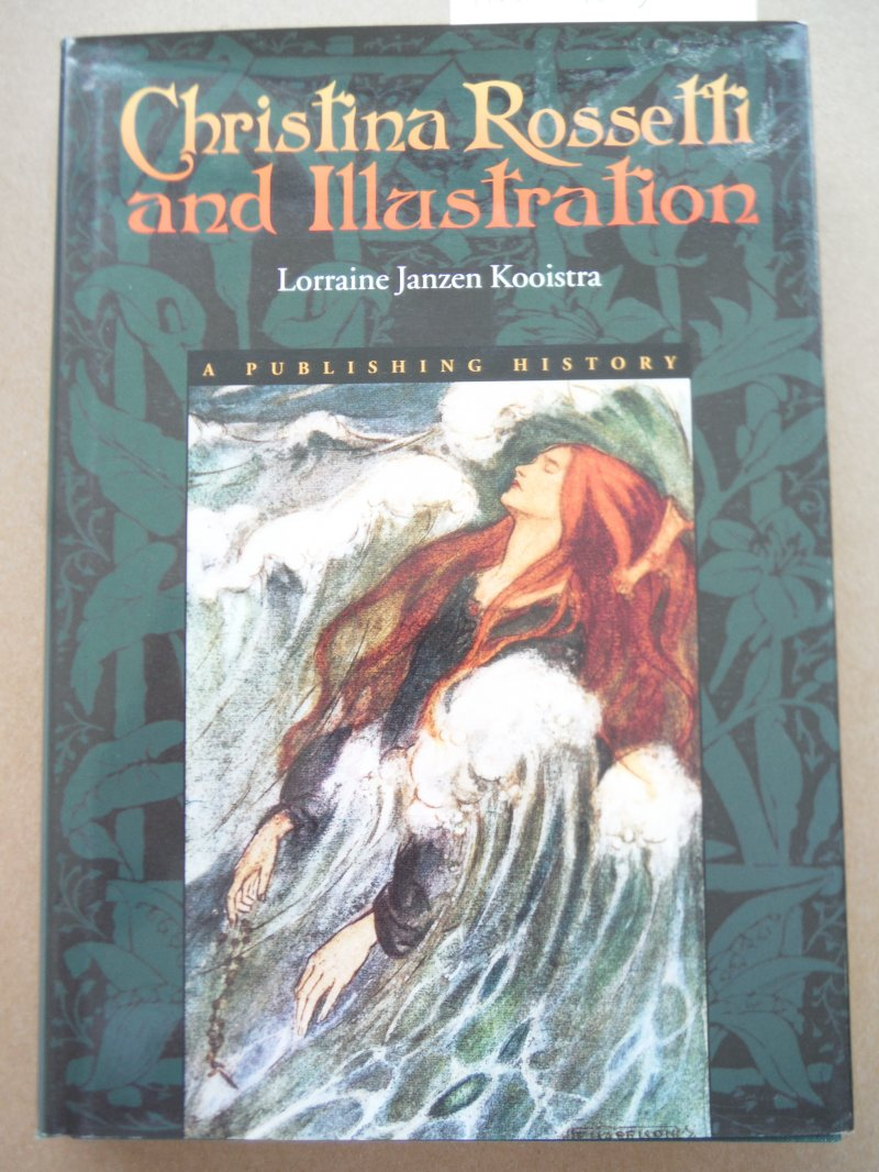 Christina Rossetti and Illustration: A Publishing History