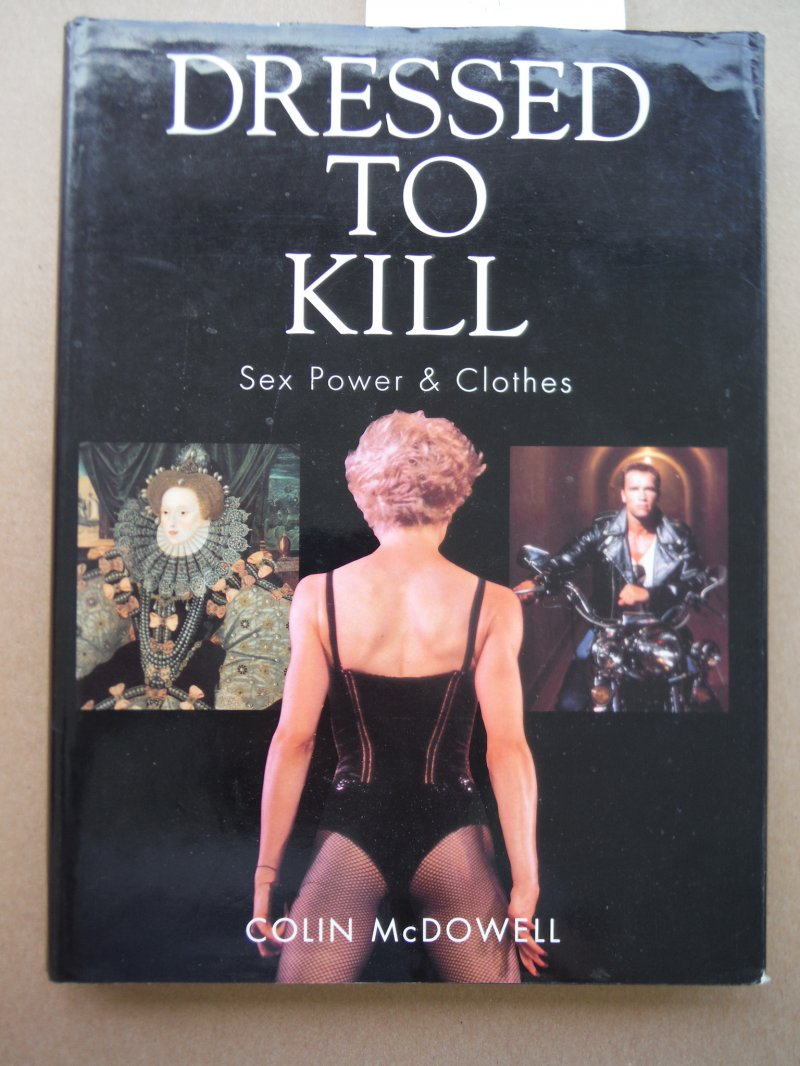 Image 0 of Dressed to Kill: Sex, Power and Clothes