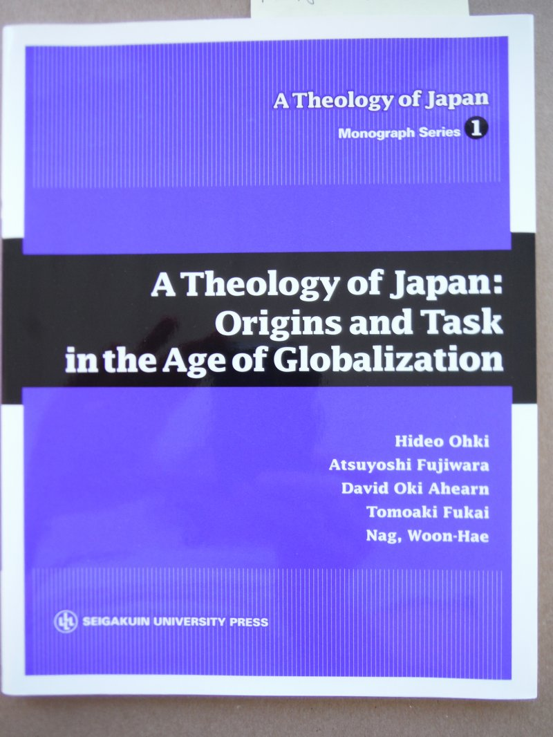 A Theology of Japan 1A Theology of Japan:Origins and Task in the Age of Globaliz