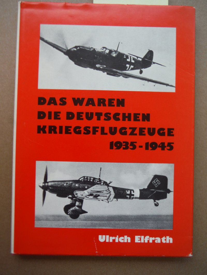 Aircraft of the Luftwaffe 1935-1945 A pictorial history of German Air Force warp