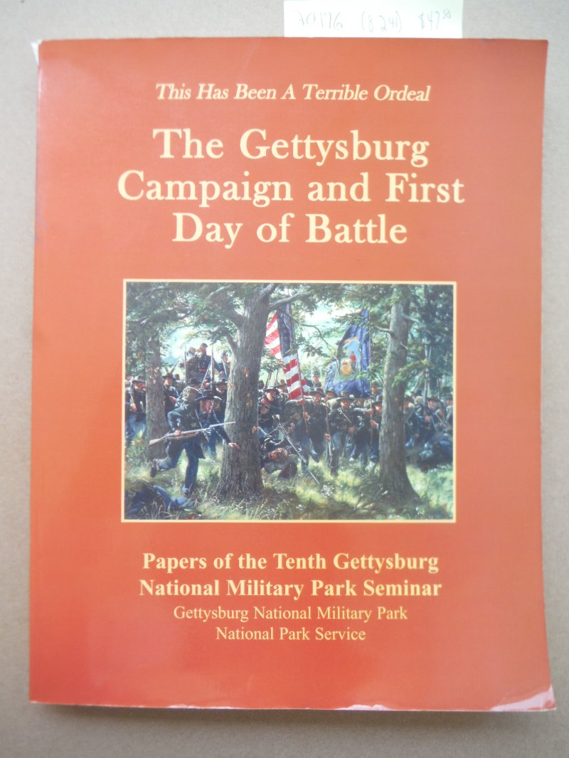 This Has Been a Terrible Ordeal, The Gettysburg Campaign and First Day of Battle
