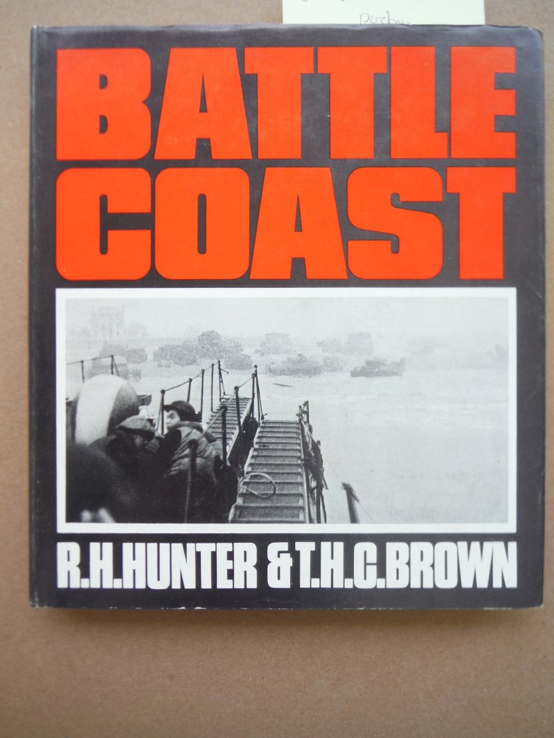 Battle Coast; An Illustrated History of D-Day, the Sixth of June, 1944,