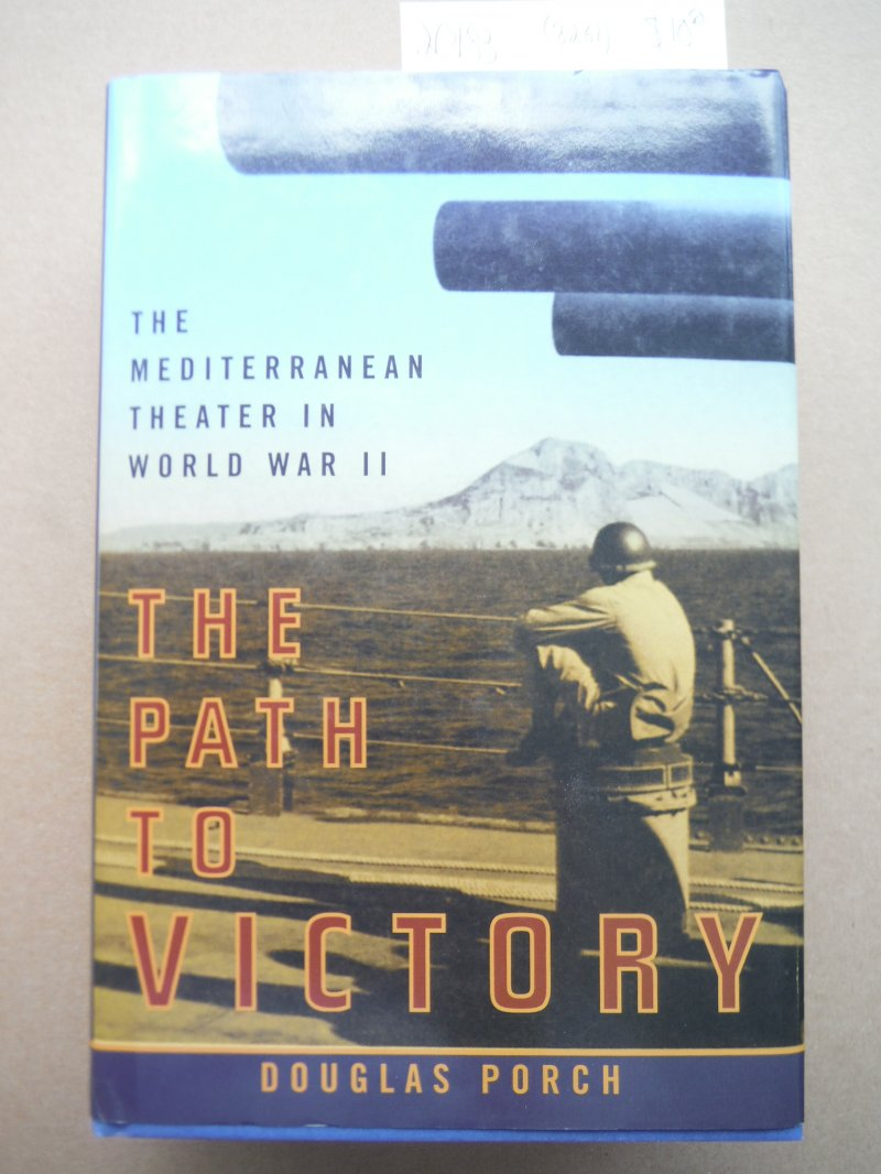 Image 0 of The Path to Victory : The Mediterranean Theater in World War II