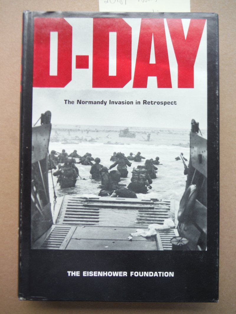 D-Day: The Normandy Invasion in Retrospect