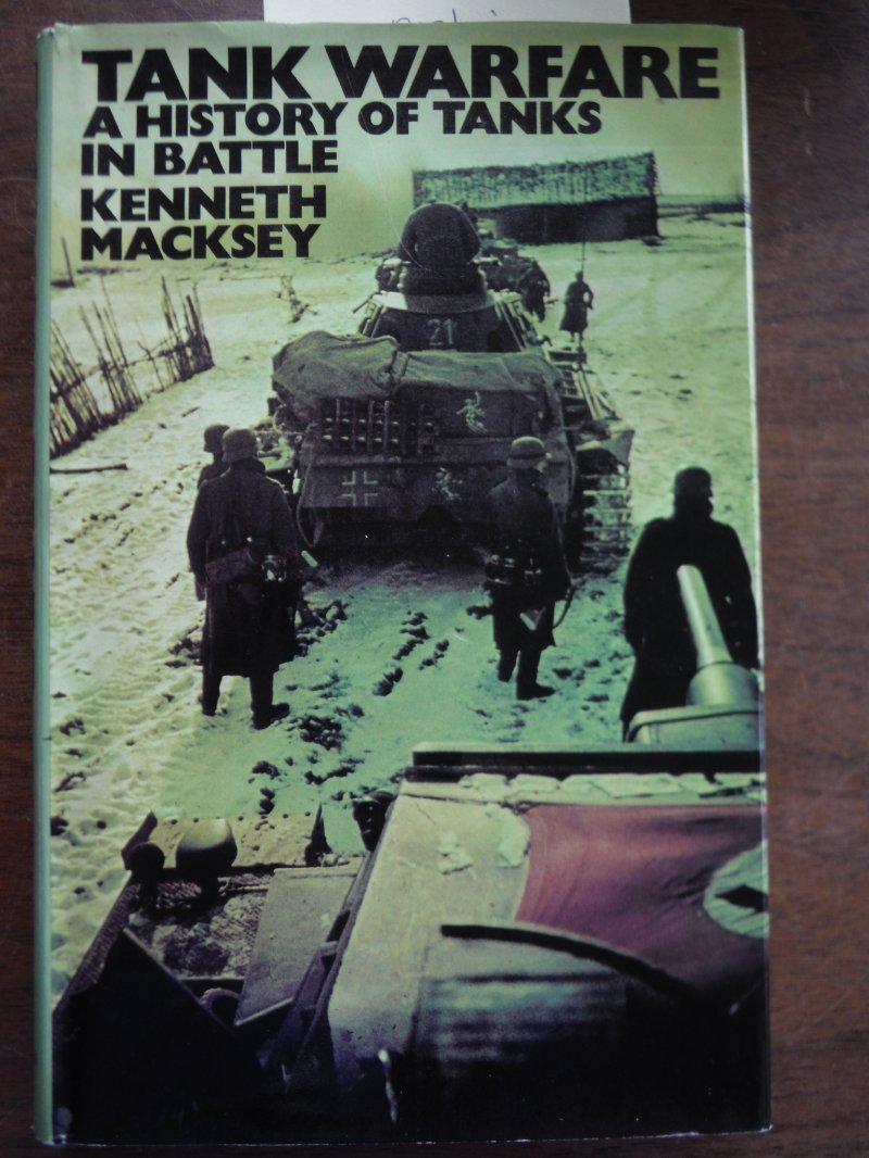 Tank Warfare: A History of Tanks in Battle