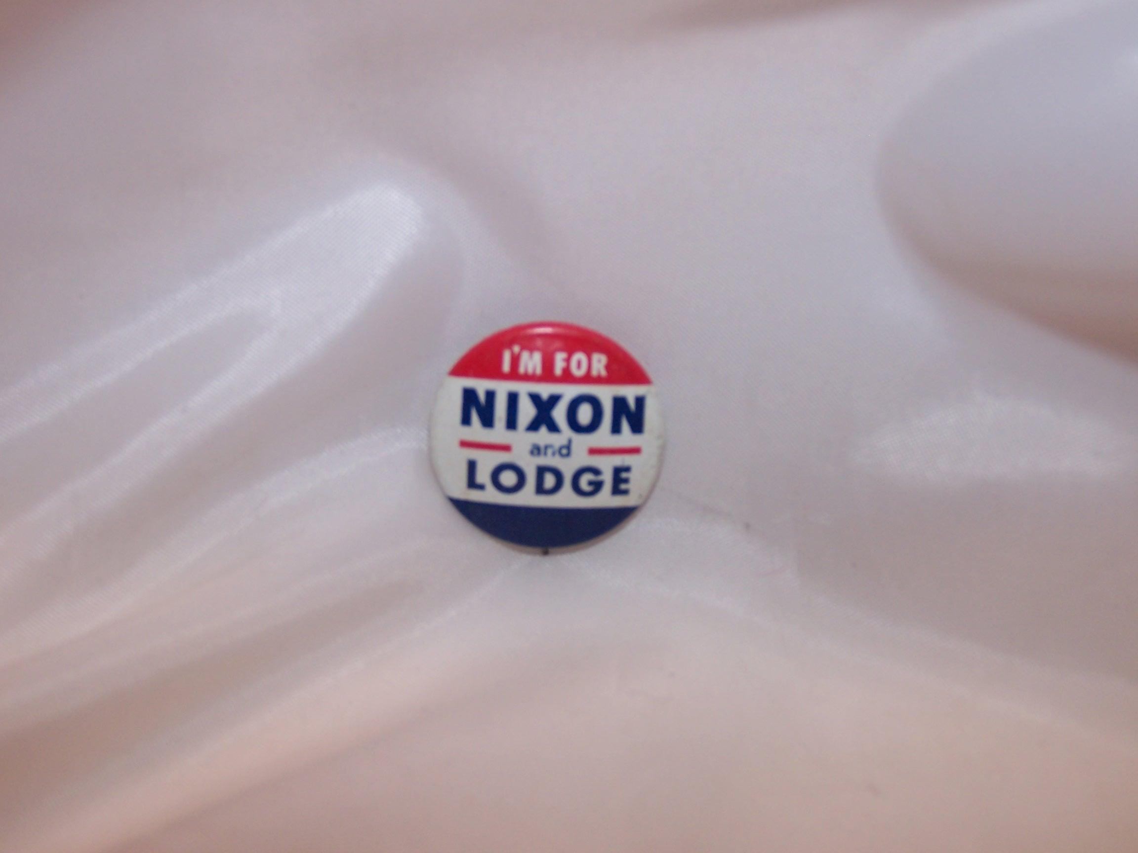 I'm For Nixon and Lodge Election Pin, Button, Original