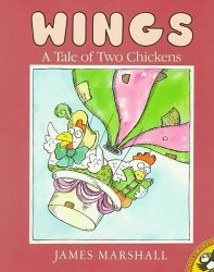 Wings: A Tale of Two Chickens by James Marshall Child's Book 1988