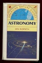 Astronomy: A Comprehensive Guide to the Universe Book by Ian Ridpath