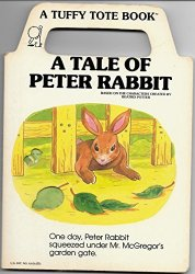 A Tale of Peter Rabbit by Tallarico, Tony  Tuffy Tote Book 1988