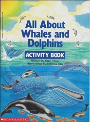 All about Whales and Dolphins by Gina Shaw  Child Activity Book PB