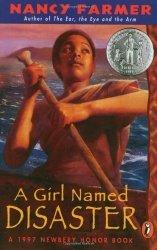 A Girl Named Disaster Paperback by Nancy Farmer 1998
