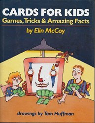 Cards for Kids (Games Tricks & Amazing Facts) 1991 by Gary McCoy