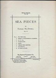 '.Sea pieces: op. 55 MacDowell.'