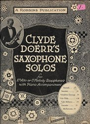 Clyde Doerr's Saxophone Solos for E♭Alto or C Melody with Piano Accom