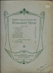 Piano Collections by Ethelbert Nevin 1925