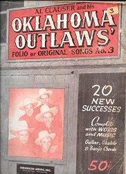 Al Clauser and His Oklahoma Outlaws Folio of Original Songs, No. 3