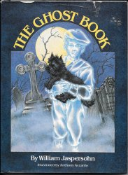 The Ghost Book by William Jaspersohn 1989 HC
