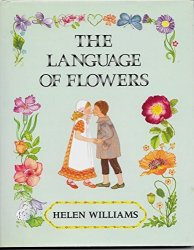 The Language of Flowers by Helen Williams  1988 HC