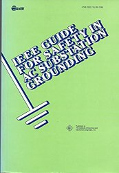 IEEE Guide for Safety in AC Substation Grounding-Standard