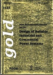Design of Reliable Industrial and Commercial Power Systems/Std 493-1990