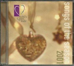 Kohl's Cares for Christmas 2001 Songs of the Season Holiday CD 400830100268