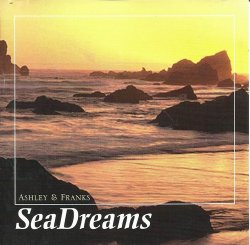 Sea Dreams by Ashley & Franks CD 1994 Banff Music Relaxation