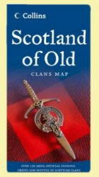 Scotland Of Old Clan Map of Scotland Collins Folded Map Guide