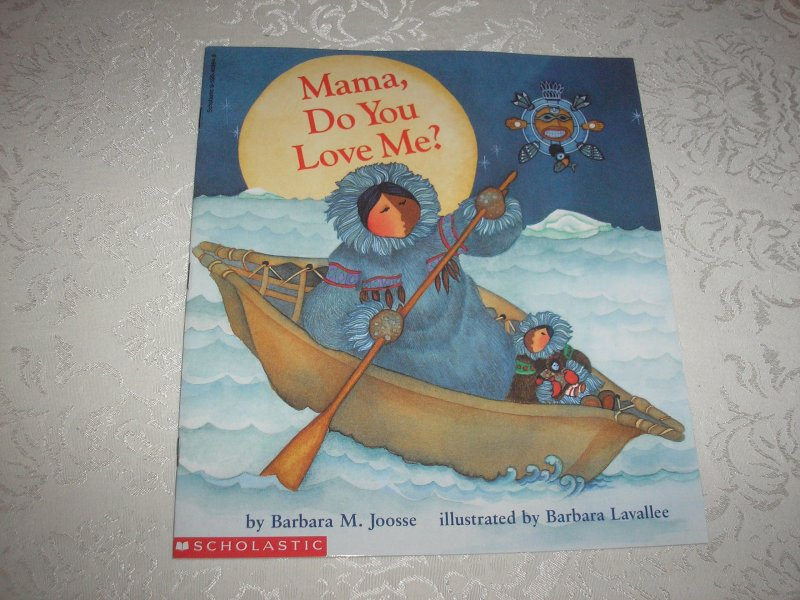 by Barbara M. Joosse; illustrated by Barbara Lavallee (Brand New Scholastic Softcover)