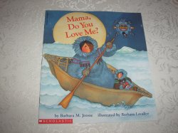 Mama, Do You Love Me? Barbara M. Joosse Brand New Softcover