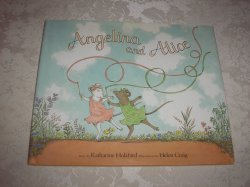 Angelina and Alice Katharine Holabird very good hc with dust jacket
