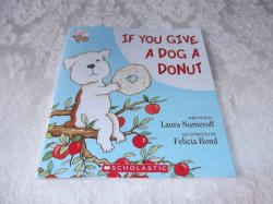 if you give a dog a donut laura numeroff brand new sc. Black Bedroom Furniture Sets. Home Design Ideas