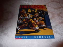 Firefighters A to Z Chris L. Demarest brand new sc