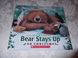 Bear Stays Up For Christmas Karma Wilson Jane Chapman brand new sc