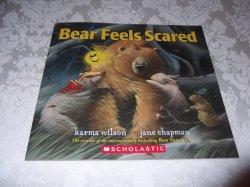 Bear Feels Scared Karma Wilson Jane Chapman brand new sc
