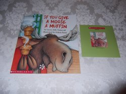If You Give A Moose A Muffin Laura Numeroff Audio CD & SC Brand New