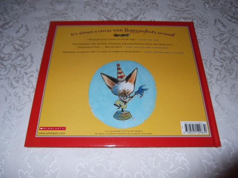 Image 8 of Skippyjon Jones Cirque De Ole Judy Schachner Brand New HC with Audio CD