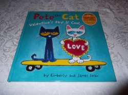 Pete the Cat Valentine's Day Is Cool brand new hc Kimberly James Dean