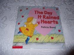 The Day It Rained Hearts Felicia Bond brand new sc
