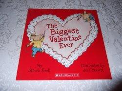 The Biggest Valentine Ever Steven Kroll brand new sc