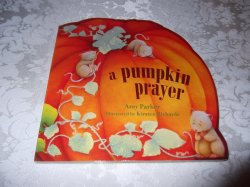 A Pumpkin Prayer Amy Parker brand new shaped board book