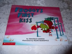 Froggy's First Kiss Jonathan London Brand New Softcover