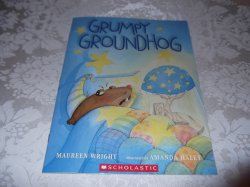 Grumpy Groundhog Maureen Wright Brand New Softcover