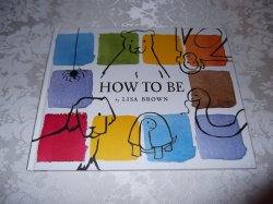 How To Be Lisa Brown good used hardcover